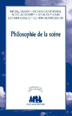 M. Deguy et alii, Philosophie de la scène