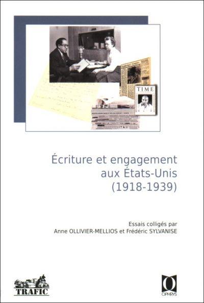 A. Ollivier-Mellios, F. Sylvanise (éd.), Ecriture et engagement aux Etats-Unis (1918-1939)