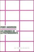 P. Anderson, Les Origines de la postmodernité