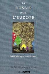 F. Jacob (dir.), La Russie dans l'Europe