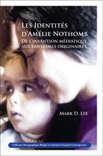 M. D. Lee, Les Identités d'Amélie Nothomb