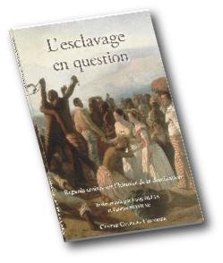 L. Delia et F. Hoarau (dir.), L'Esclavage en question