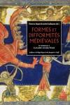 F. Bayard et A. Guillaume, Formes et Difformités médiévales. Hommage à Claude Lecouteux