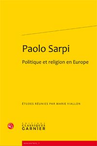 M. Viallon (dir.), Paolo Sarpi, Politique et religion en Europe