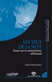 A. Montandon, Les Yeux de la nuit. Essai sur le romantisme allemand