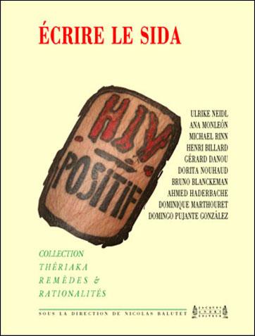 N. Balutet (dir.), Ecrire le sida