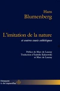 H. Blumenberg, L'Imitation de la nature et autres essais