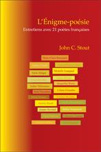 J. C. Stout, L'Énigme-poésie. Entretiens avec 21 poètes françaises