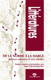 A. Garrait-Bourrier (dir.), De la norme à la marge. Écritures mineures et voix rebelles