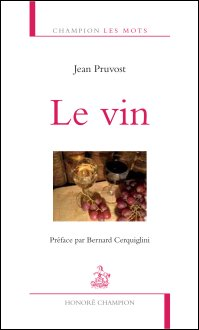 J. Pruvost, Le vin