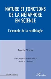 I. Oliveira, Nature et fonctions de la métaphore en science. L'exemple de la cardiologie