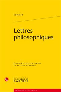 Voltaire, Lettres philosophiques (Classiques Garnier)