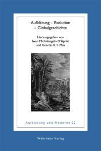 I.-M. D'Aprile, R.K.S. Mak (dir.). Aufklärung – Evolution – Globalgeschichte.