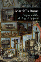 V. Rimell, Martial's Rome: Empire and the Ideology of Epigram