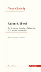 N. Chomsky, Raison & liberté. Sur la nature humaine, l'éducation & le rôle des intellectuels