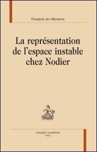 R. de Villeneuve, La Représentation de l'espace instable chez Nodier