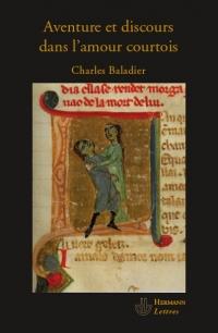 Ch. Baladier, Aventures et discours dans l'amour courtois