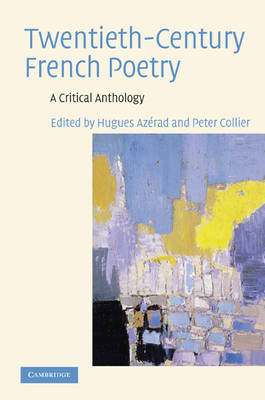 H. Azerad, P. Collier (éd.), Twentieth-Century French Poetry: A Critical Anthology