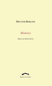 H. Berlioz, Mémoires