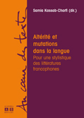 S. Kassab-Charfi (dir), Altérité et mutations dans la langue