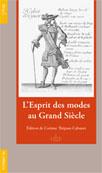 L'Esprit des modes au Grand Siècle, extr. du Mercure Galant (1672-1701)
