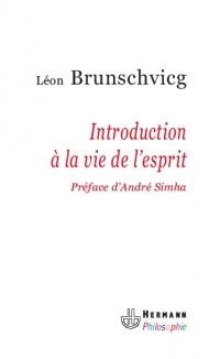 L. Brunschvicg, Introduction à la vie de l'esprit