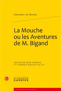 Mouhy (Chevalier de), La Mouche ou les Aventures de M. Bigand