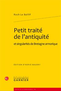 Le Baillif (Roch), Petit traité de l'antiquité et singularités de Bretagne armorique