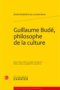 M.-M. de La Garanderie, Guillaume Budé, philosophe de la culture