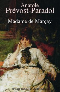 A. Prevost-Paradol, Madame de Marçay