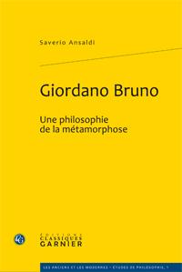 S. Ansaldi, Giordano Bruno. Une philosophie de la métamorphose