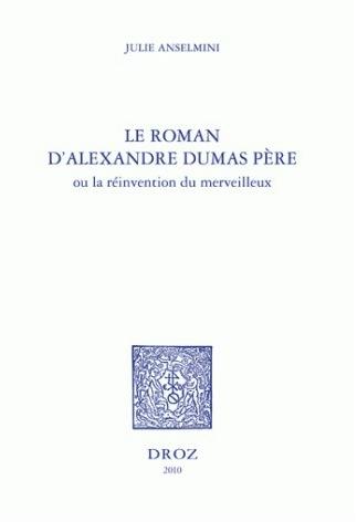 J. Anselmini, Le Roman d'Alexandre Dumas père