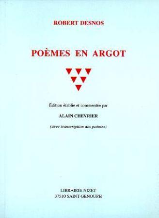 R. Desnos, Poèmes en argot (rééd.)