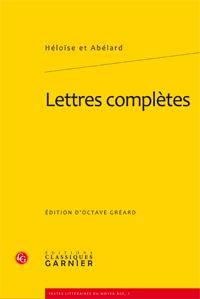 Héloïse et Abélard, Lettres complètes (réimpr.)