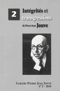 B. Bonhomme (dir), Intégrités et transgressions de Pierre Jean Jouve