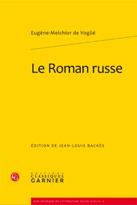 E.-M. de Vogüé, Le Roman russe