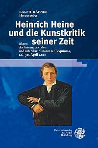 R. Häfner (dir.), Heinrich Heine und die Kunstkritik seiner Zeit