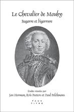 J. Herman, Kr. Peeters & P. Pelckmans (dir.), Le Chevalier de Mouhy, bagarre et bigarrure