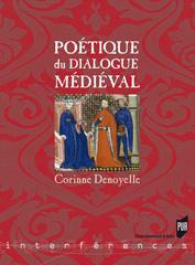 C. Denoyelle, Poétique du dialogue médiéval