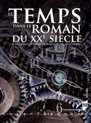 M. Ridha Bouguerra (dir.), Le Temps dans le roman du XXe siècle