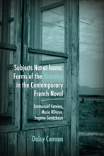 D. Connon, Subjects Not-at-Home : Forms of the Uncanny in the Contemporary French Novel