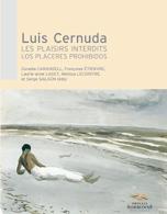 Luis Cernuda, Les Plaisirs interdits / Los Placeres Prohibidos