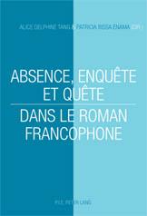 A. D. Tang, P. B. Enama (dir.), Absence, enquête et quête dans le roman francophone