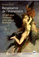 F. Dosse, Renaissance de l'événement