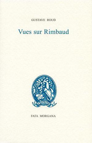 G. Roux, Vues sur Rimbaud