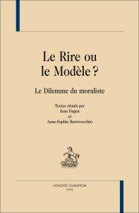 J. Dagen & A.-S. Barrovecchio, Le Rire ou le Modèle? Le Dilemme du moraliste