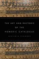 B. Sammons, The Art and Rhetoric of the Homeric Catalogue