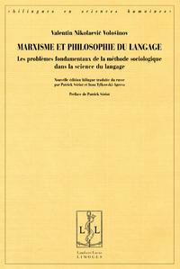 V. N. Voloshinov, Marxisme et philosophie du langage. Les problèmes fondamentaux de la méthode sociologique dans la science du langage
