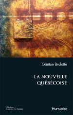 G. Brulotte, La Nouvelle québécoise