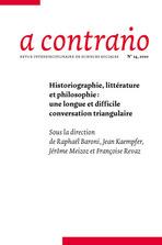 <em>A contrario</em> n° 14 (2010/2): <em>Historiographie, littérature et philosophie: une longue et difficile conversation triangulaire</em>